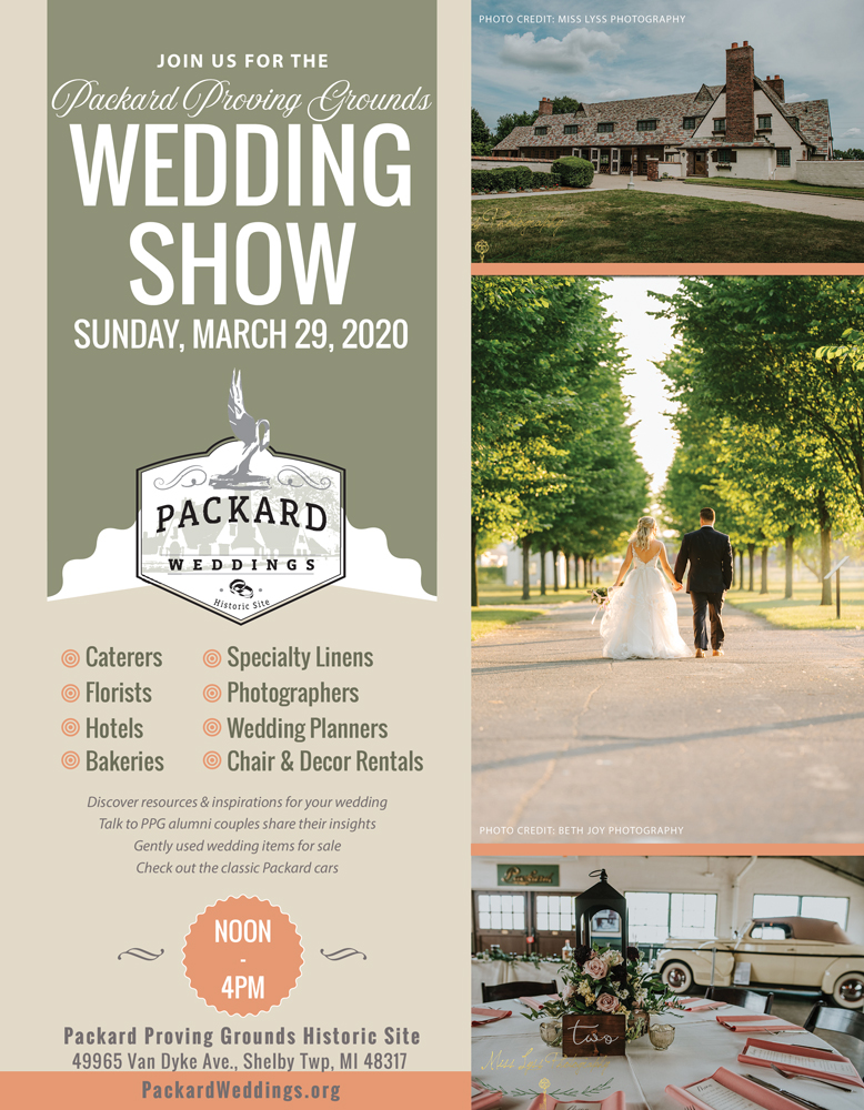 Packard Proving Grounds 2020 Wedding Show at the Packard Proving Grounds Historic Site in Shelby Township, Michigan on Sunday, March 29, 2020 from Noon to 4pm. Admission is FREE.